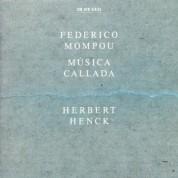Herbert Henck: Federico Mompou: Musica Callada - CD