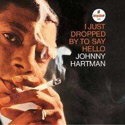 Johnny Hartman: I Just Dropped By To Say Hello - Plak