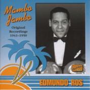 Ros, Edmundo: Mambo Jambo (1941-1950) - CD