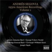 Andrés Segovia: Segovia, Andres: 1950S American Recordings, Vol. 1 - CD