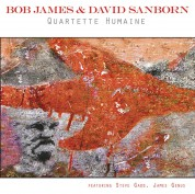 Bob James, David Sanborn: Quartette Humaine - Plak