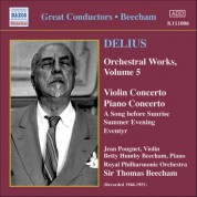 Thomas Beecham: Delius: Violin Concerto / Piano Concerto / Eventyr / A Song Before Sunrise - CD