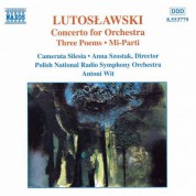 Polish National Radio Symphony Orchestra, Antoni Wit: Lutoslawski: Concerto for Orchestra / 3 Poems by Henri Michaux / Mi-Parti / Overture for Strings - CD