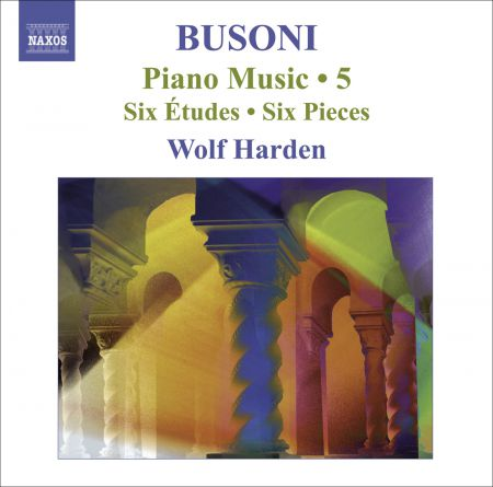 Wolf Harden: Busoni: Piano Music, Vol.  5 - CD