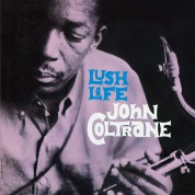 John Coltrane: Lush Life + 1 Bonus Track! Limited Edition In Transparent Purple  Colored Vinyl. - Plak