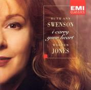 Ruth Ann Swenson - I Carry Your Heart - CD