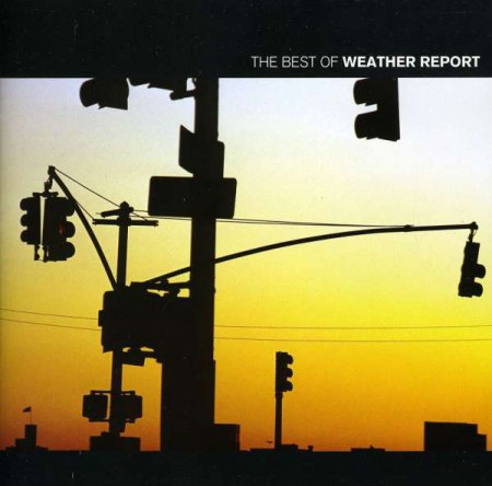 Weather Report: Best Of Weather Report - CD