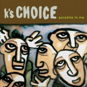 K's Choice: Paradise In Me - Plak