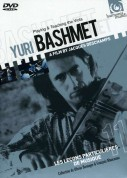 Yuri Bashmet - playing & teaching (A movie proposed by François Manceaux & Olivier Bernager) - DVD