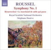 Stéphane Denève: Roussel, A.: Symphony No. 1,