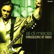 Al Di Meola: Consequence Of Chaos - CD