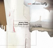 Jeremy Steig & Eddie Gomez: Outlaws - CD