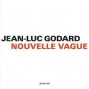 Jean Luc Godard: Nouvelle Vague (Complete Soundtrack) - CD
