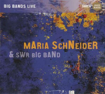 Maria Schneider, Swr Big Band: Maria Schneider & SWR Big Band - CD