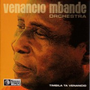 Venancio Mbande Orchestra: Timbila Ta Venancio - CD
