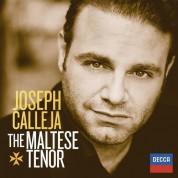 Aleksandra Kurzak, Marco Armiliato, Orchestre de la Suisse Romande: Joseph Calleja - The Maltese Tenor - CD