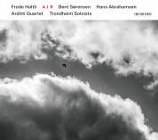 Frode Haltli, Trondheim Soloists, Arditti Quartet: A I R - CD