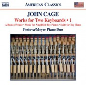 Pascal Meyer, Xenia Pestova: Cage: Works for 2 Keyboards, Vol. 1 - CD