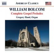 Gregory Hand: Bolcom: Complete Gospel Preludes - CD