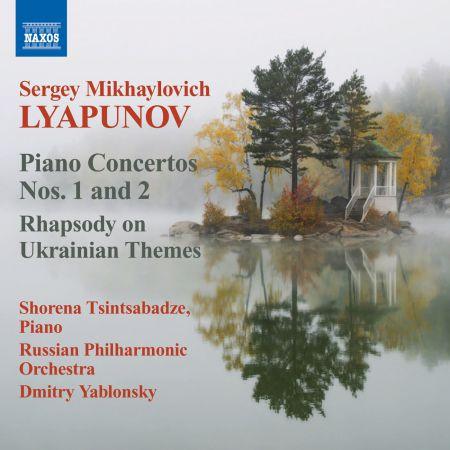 Shorena Tsintsabadze: Lyapunov: Piano Concertos Nos. 1 & 2 - Rhapsody on Ukrainian Themes - CD