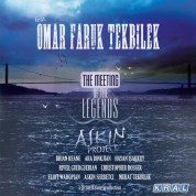 Omar Faruk Tekbilek: The Meeting Of The Legends - CD