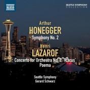 Gerard Schwarz, Seattle Symphony Orchestra: Honegger: Symphony No. 2 - Lazarof: Concerto for Orchestra No. 2, 'Icarus' - Poema - CD