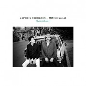 Baptiste Trotignon, Minino Garay: Chimichurri - CD