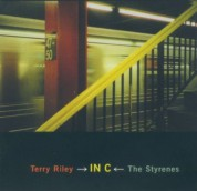 Terry Riley, The Styrenes: In C - CD