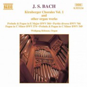 Bach, J.S.: Kirnberger Chorales and Other Organ Works, Vol. 1 - CD