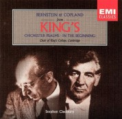 The Choir of King's College Cambridge: Bernstein/ Copland: Chichester Psalms/ In the Beginning - CD