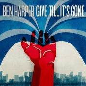 Ben Harper: Give Till It's Gone - Plak