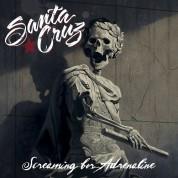 Santa Cruz: Screaming For Adrenaline - CD