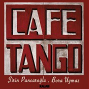 Şirin Pancaroğlu, Bora Uymaz: Cafe Tango - CD
