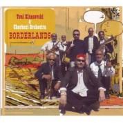 Toni Kitanovski, Cherkezi Orchestra: Borderlands - CD