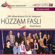Çeşitli Sanatçılar: TRT Arşiv Serisi 228 - Hüzzam Faslı - CD
