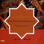 İsmail Işık, Mücahit Işık: Bir Nefeste Anadolu - CD