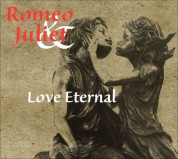 Çeşitli Sanatçılar: Romeo and Juliet - Love Eternal - CD