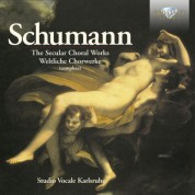 Studio Vocale Karlsruhe, Werner Pfaff: Schumann: The Secular Choral Works (Complete) - CD