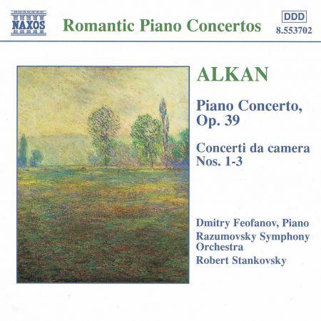 Alkan: Piano Concerto, Op. 39 / Concerto Da Camera, Nos. 1-3 - CD