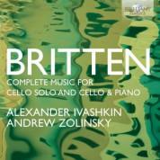 Alexander Ivashkin, Andrew Zolinsky: Britten: Complete Music for Cello Solo and Cello and Piano - CD