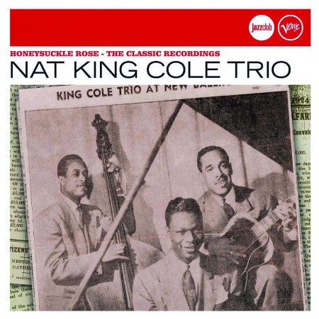 Nat King Cole: Honeysuckle Rose - The Classic Recordings (Jazz Club) - CD