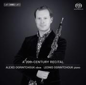 Alexei Ogrintchouk, Leonid Ogrintchouk: A 20th Century Oboe Recital - SACD