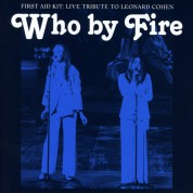 First Aid Kit: Who By Fire: Live Tribute To Leonard Cohen (Limited Deluxe Edition - Blue Vinyl) - Plak
