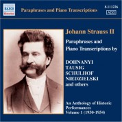 Strauss II: Paraphrases and Piano Transcriptions, Vol. 1 (1930-1954) - CD