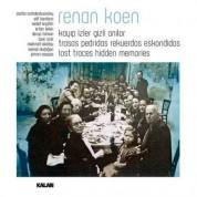 Renan Koen: Kayıp İzler Gizli Anılar - CD
