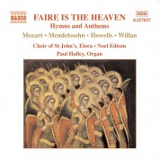 Faire Is the Heaven: Hymns and Anthems - CD