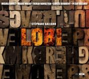 Stéphane Galland, Mısırlı Ahmet, Tigran Hamasyan: Lobi - CD