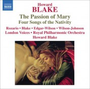 Howard Blake: Blake: The Passion of Mary - 4 Songs of the Nativity - CD