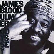 James 'Blood' Ulmer: Odyssey - Plak