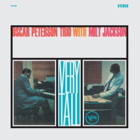 Oscar Peterson Trio, Milt Jackson: Very Tall - Plak